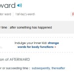 Difference Between After and Afterward